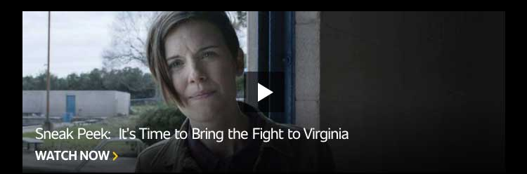Sneak Peek: It's Time to Bring the Fight to Virginia