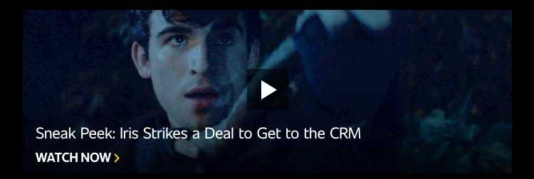 Sneak Peek: Iris Strikes a Deal to Get to the CRM