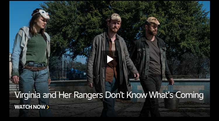 Virginia and Her Rangers Don't Know What's Coming